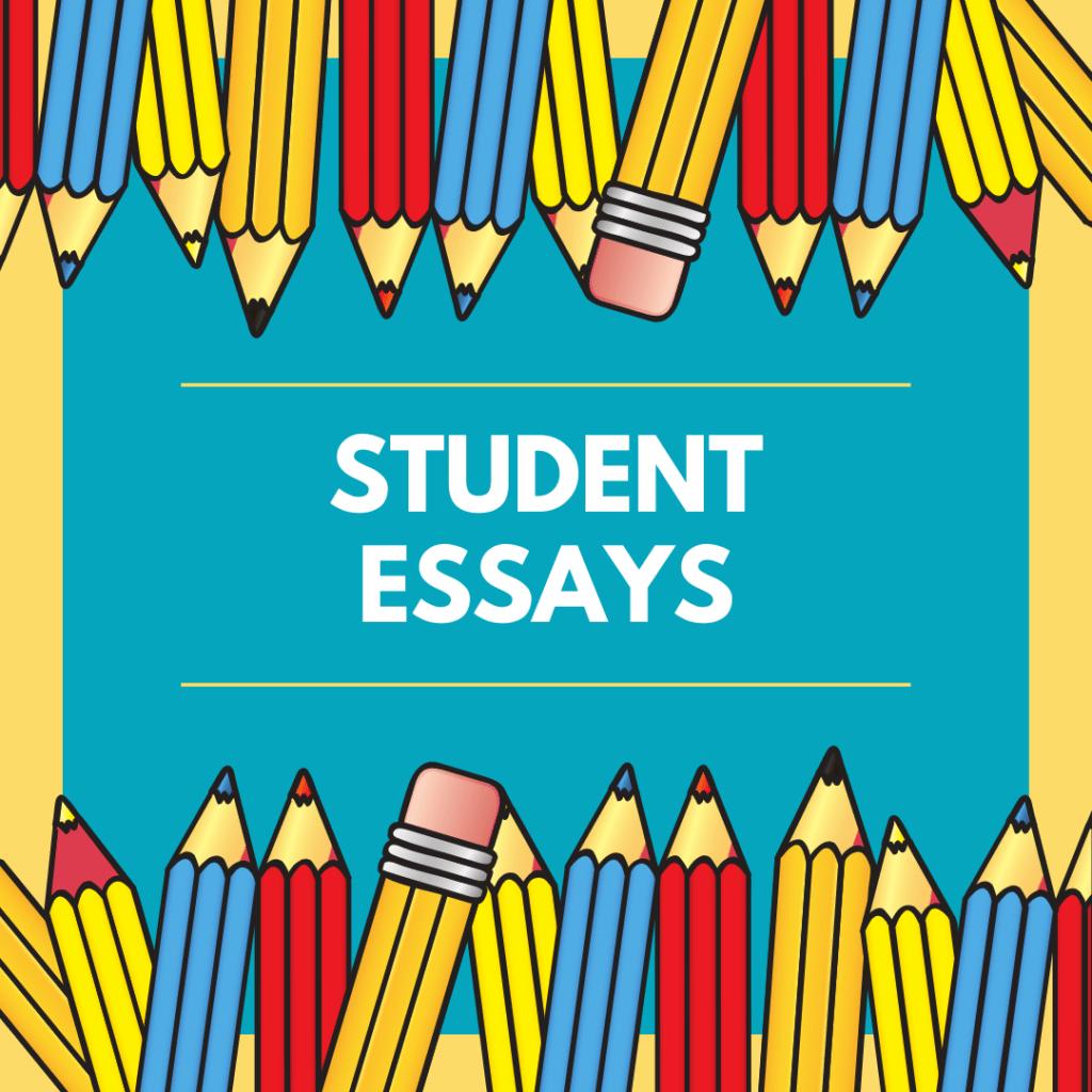 Student Essays